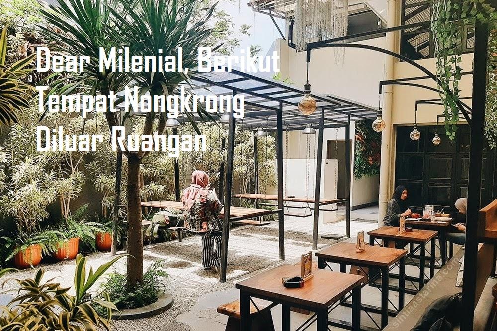 Dear Milenial, Berikut Tempat Nongkrong Diluar Ruangan
