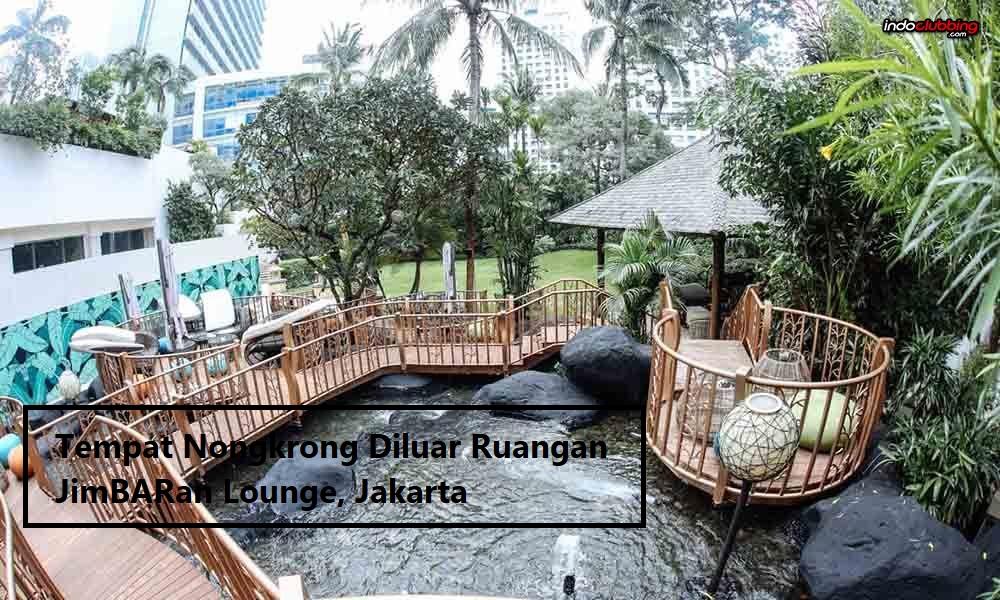 Tempat Nongkrong Diluar Ruangan JimBARan Lounge, Jakarta